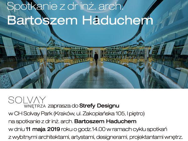 Architekci Kraków – Bartosz Haduch już 11 maja w Strefie Designu
