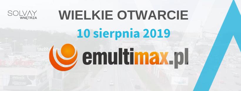 Otwarcie salonu emultimax.pl w Solvay Wnętrza