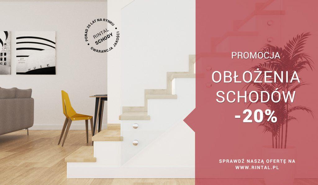 Schody Rintal - 20% na obłożenie schodów - marcowa promocja